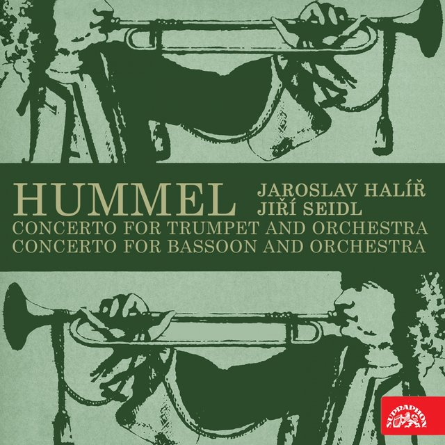 Hummel: Concerto for Trumpet and Orchestra, Concerto for Bassoon and Orchestra