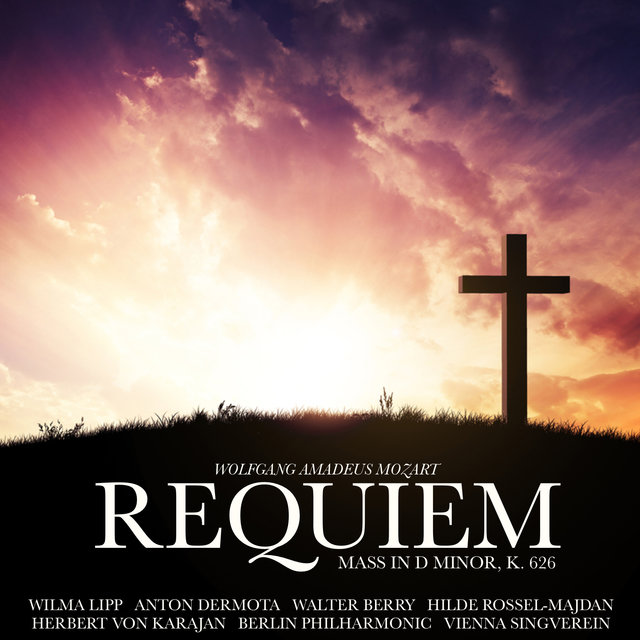 Mozart: Requiem Mass in D minor, K. 626