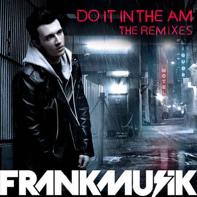 Do It In The AM (The Remixes)