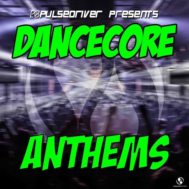 Dancecore Anthems