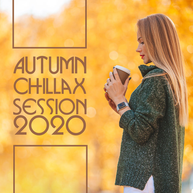 Autumn Chillax Session 2020