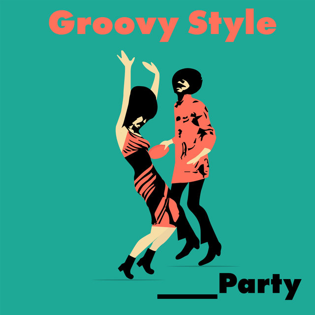 Groovy Style Party – Brilliant Instrumental Jazz Dedicated for Cocktail Party