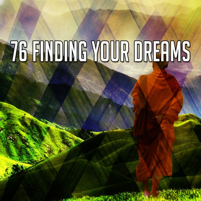 76 Finding Your Dreams