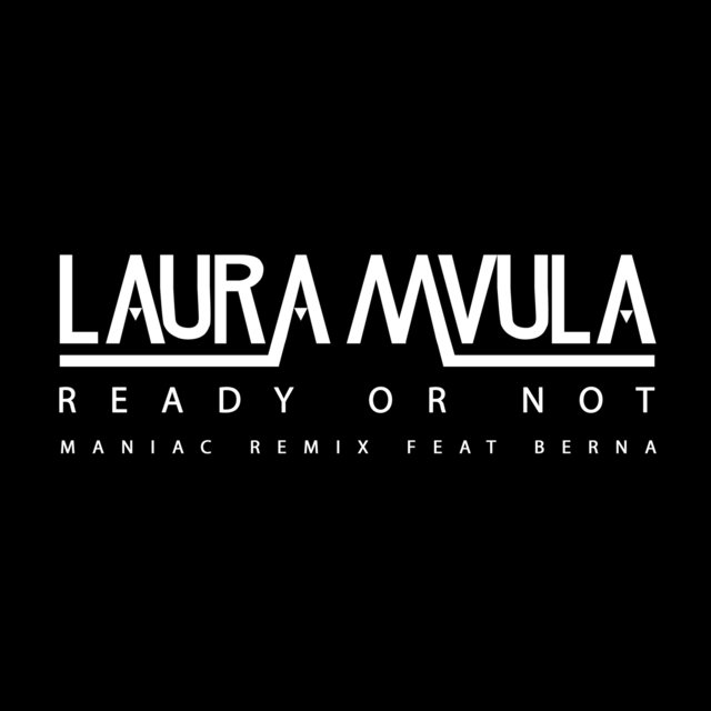 Ready or Not (Maniac Remix)