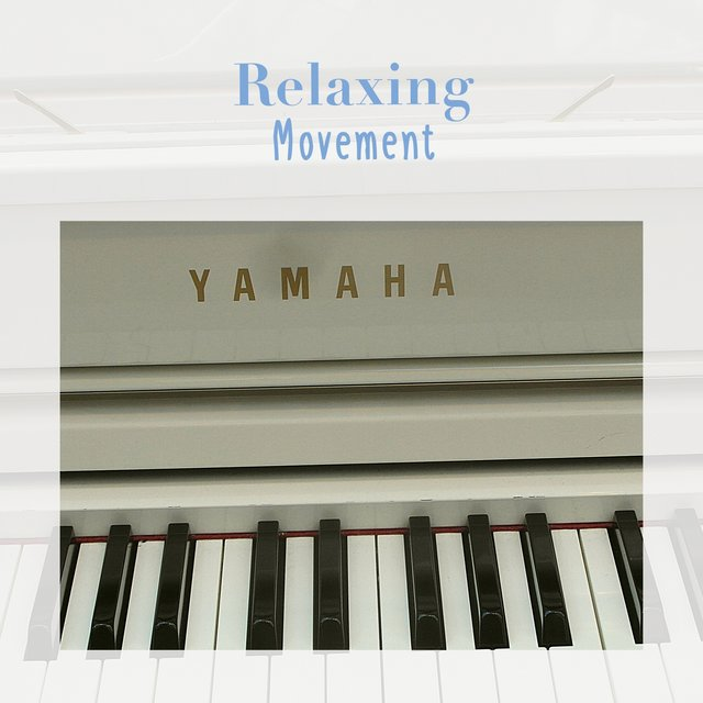 Relaxing Melodic Movement