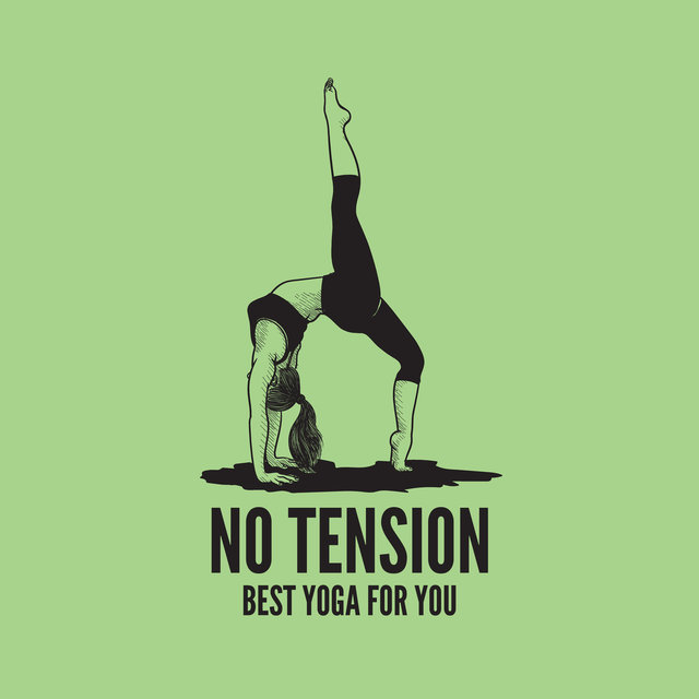 No Tension: Best Yoga for You