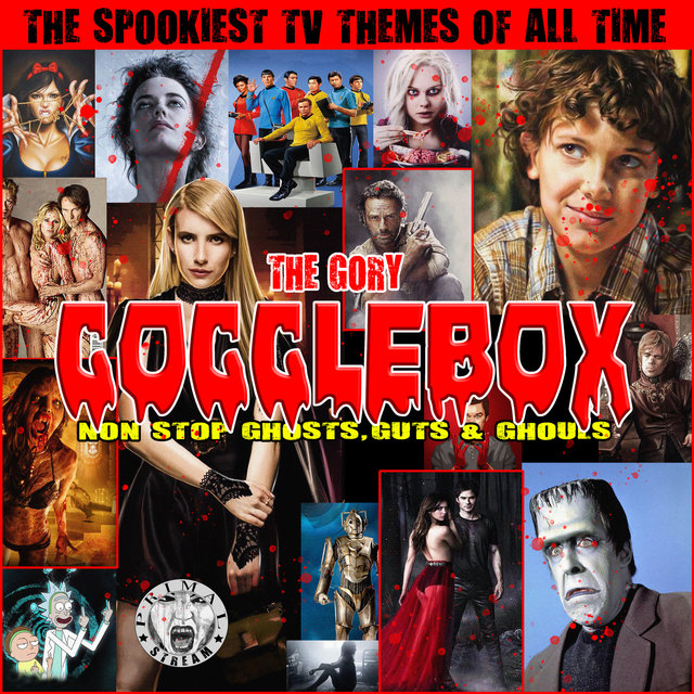 The Gory Gogglebox - The Spookiest TV Themes Of All Time