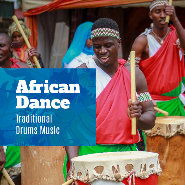 African Dance: Traditional Drums Music