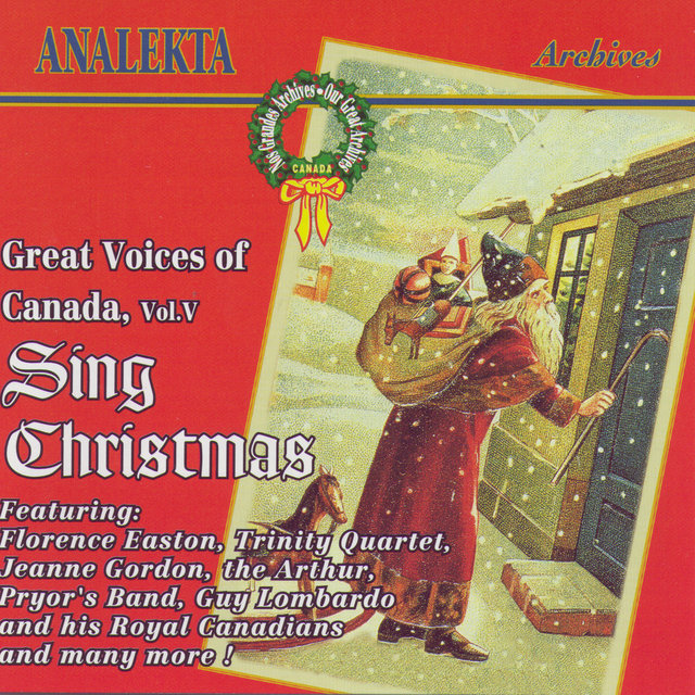 Great Voices Of Canada, Vol. 5: Sing Christmas (Les Grandes Voix Du Canada, Vol. 5: Chantent Noël)