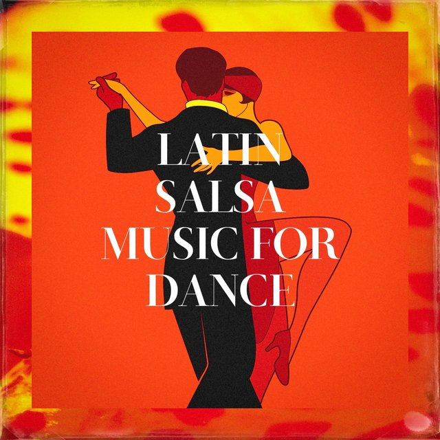 Latin Salsa Music for Dance