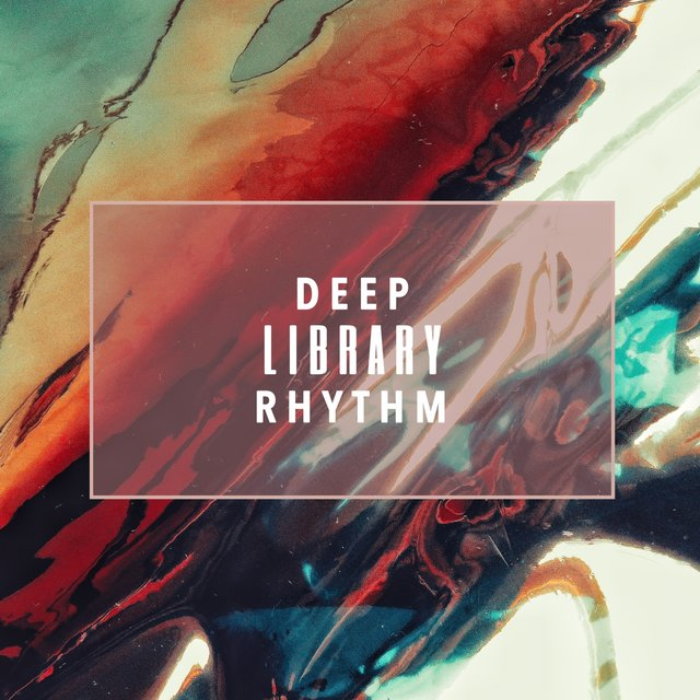 Deep Library Rhythm