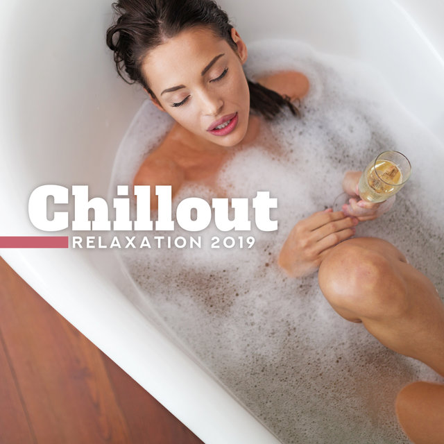 Chillout Relaxation 2019: 15 Soft Slow Electronic Melodies for Total Chill Out, Summer Relax at Ibiza Beach, After Work Evening Calming Down, Stress Relief Music