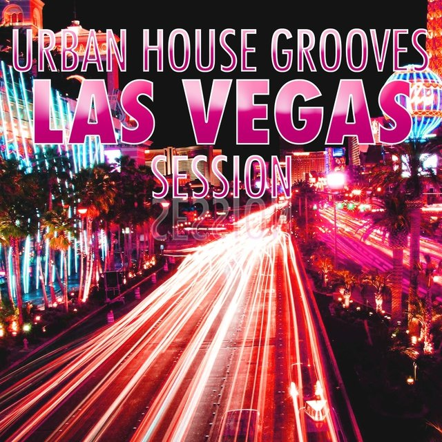 Urban House Grooves - Las Vegas Session