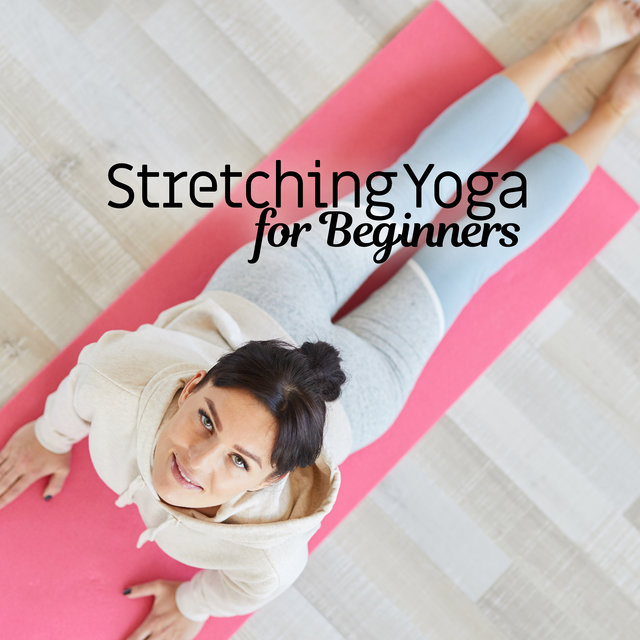 Stretching Yoga for Beginners