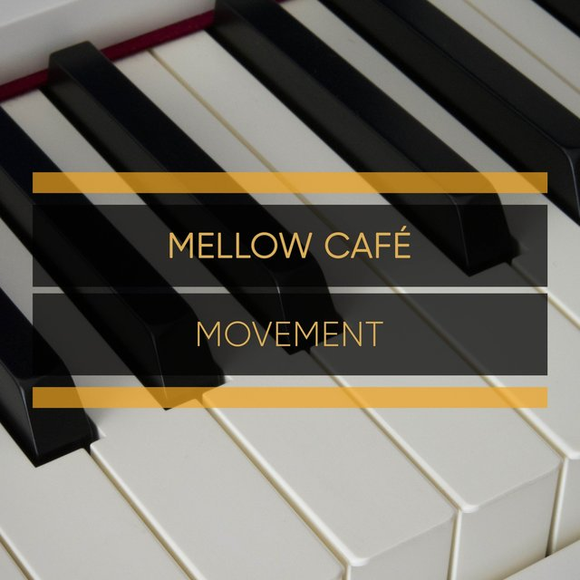 Mellow Café Grand Piano Movement