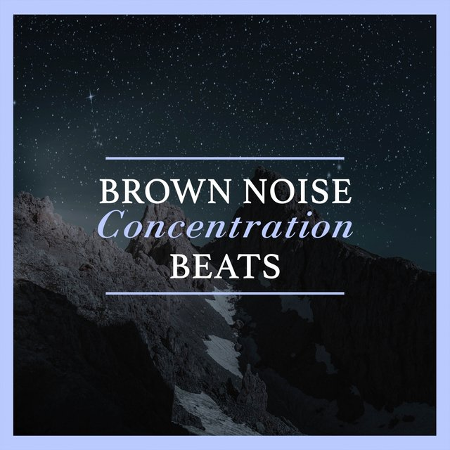 Brown Noise Concentration Beats