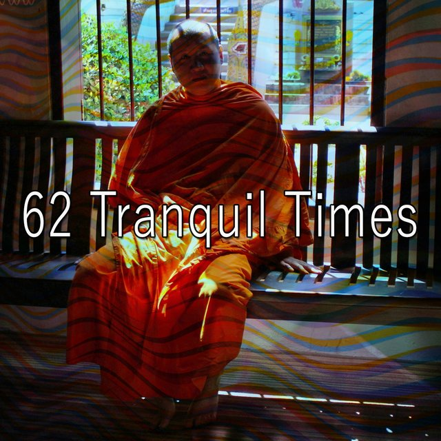 62 Tranquil Times