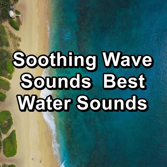 Soothing Wave Sounds  Best Water Sounds