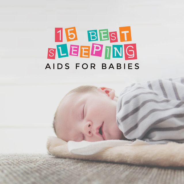 15 Best Sleeping Aids for Babies: New Age 2019 Compilation for Full Relax, Long Sleep & Beautiful Dreams