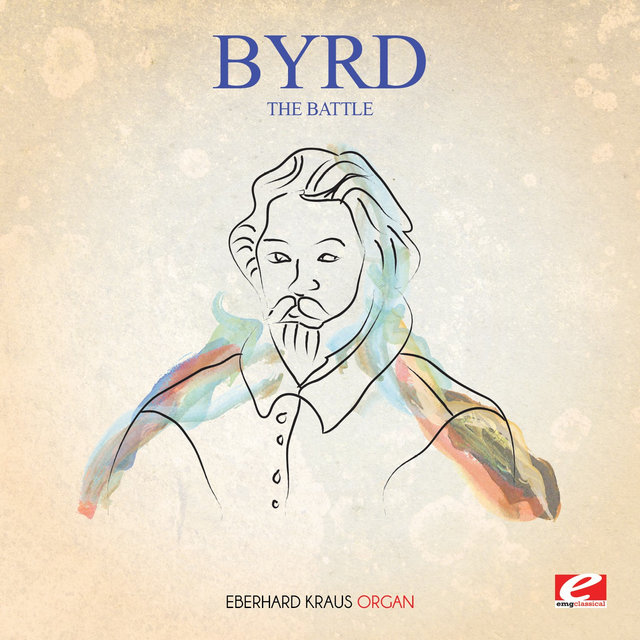 Byrd: The Battle (Digitally Remastered)