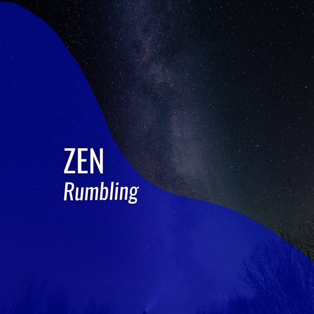 # 1 Album: Zen Rumbling