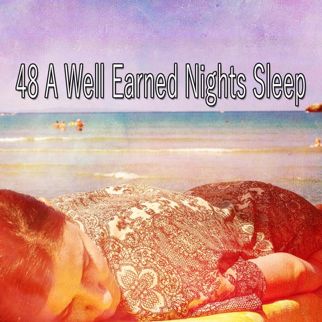 48 A Well Earned Nights Sle - EP