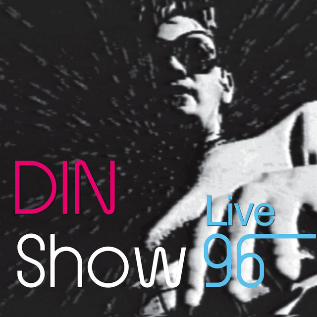 Din Show Live 96