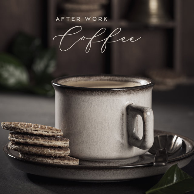 After Work Coffee - Jazz Coffee Background for Autumn 2020