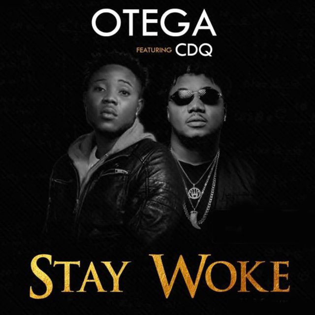 Stay Woke (feat. CDQ)