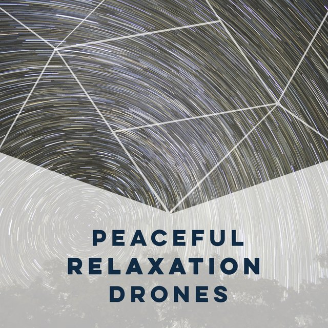 Peaceful Relaxation Drones