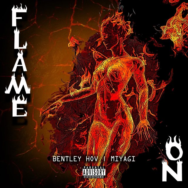 Flame On (feat. Bentley Hov)