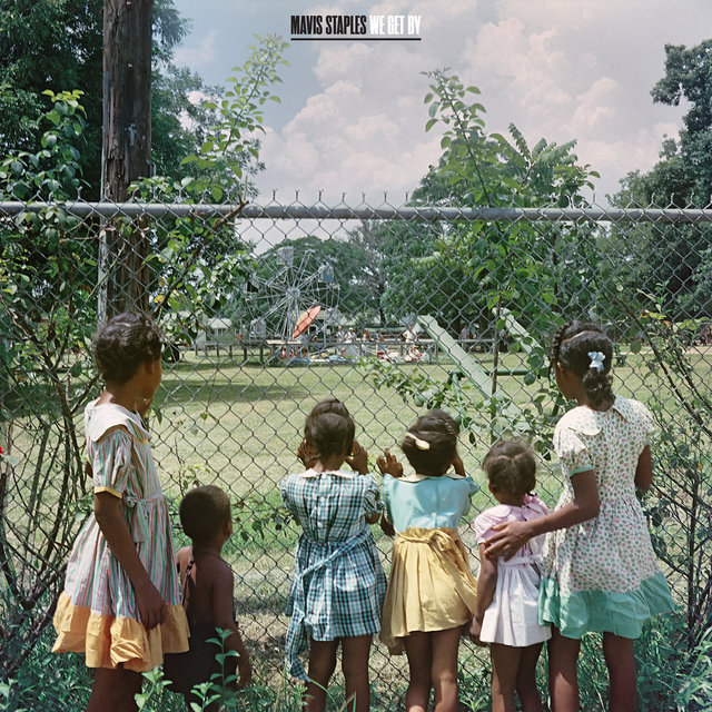 Cover art for album We Get By by Mavis Staples