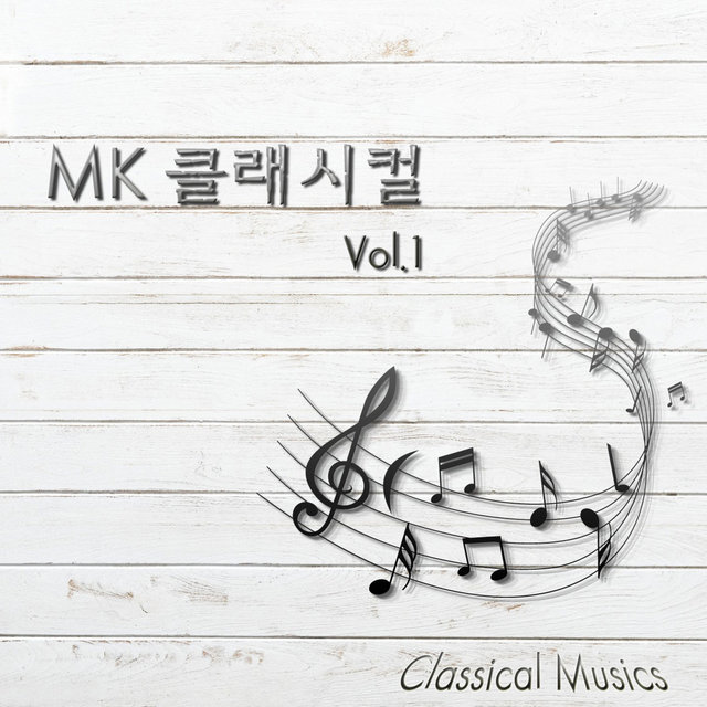 Mk Classical Musics Vol.1