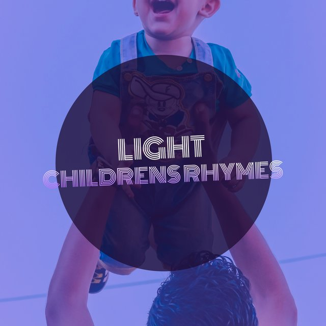 # Light Childrens Rhymes