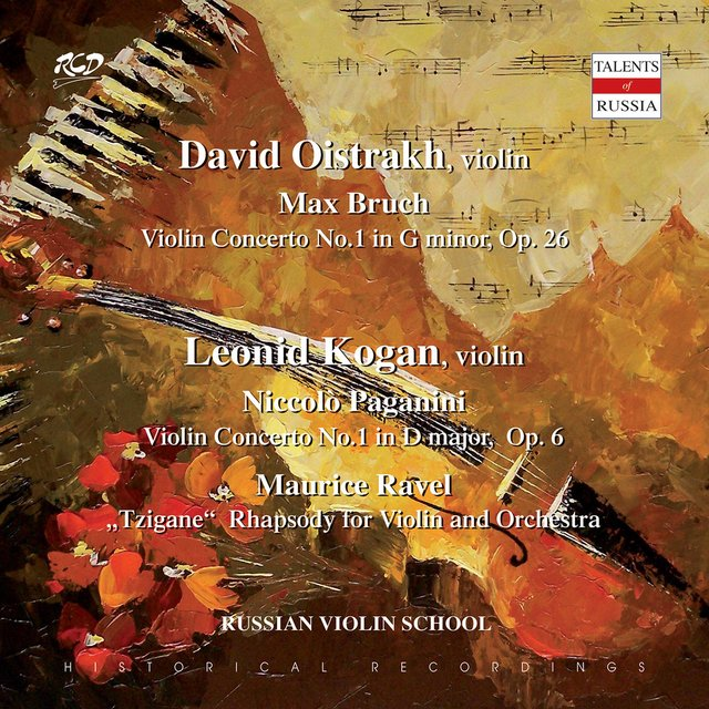 DAVID  OISTRAKH, violin: M. Bruch: Violin Concerto No.1 in G minor, Op. 26 / LEONID  KOGAN, violin: Paganini: Violin Concerto No.1 in D major,  Op. 6 and M. Ravel: