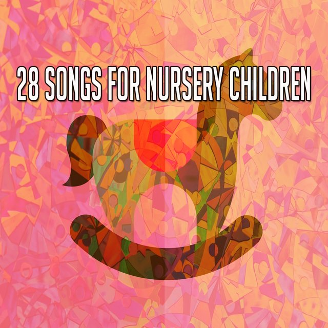 28 Songs for Nursery Children