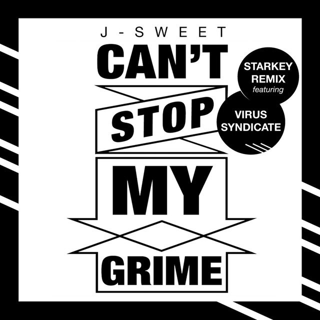 Can't Stop My Grime (Starkey Remix) [feat. Virus Syndicate] - Single
