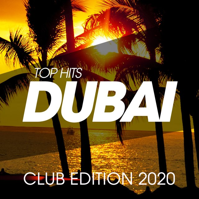 Top Hits Dubai Club Edition 2020