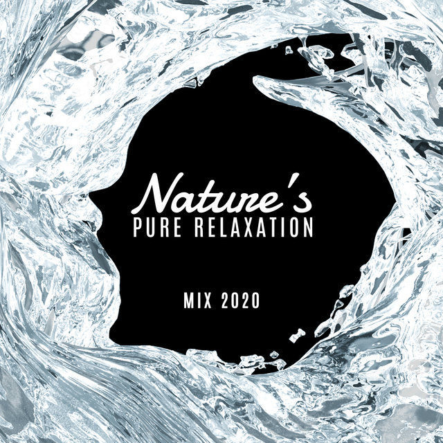 Nature's Pure Relaxation Mix 2020
