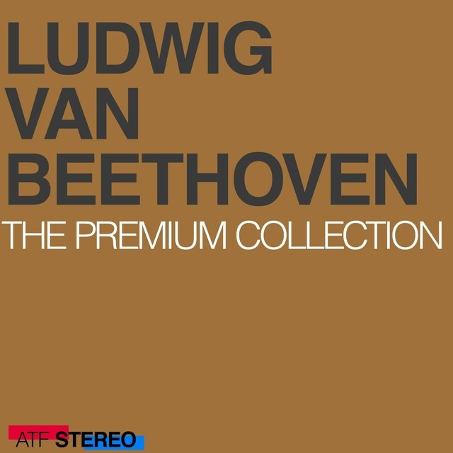 Beethoven: The Premium Collection