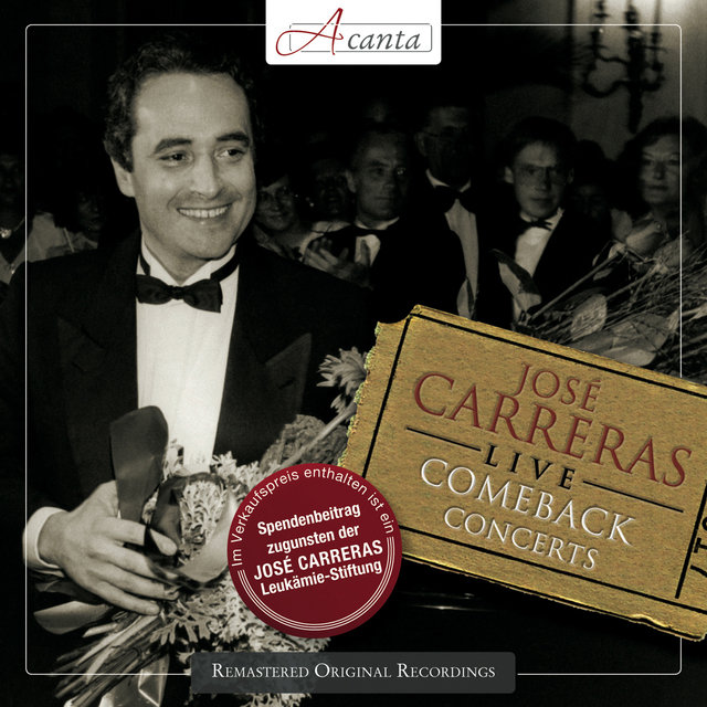 Jose Carreras Live: The Comeback Concerts