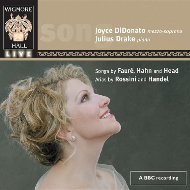 Didonato, Joyce: Songs Of Faure, Hanh & Head; Arias By Rossini And Handel