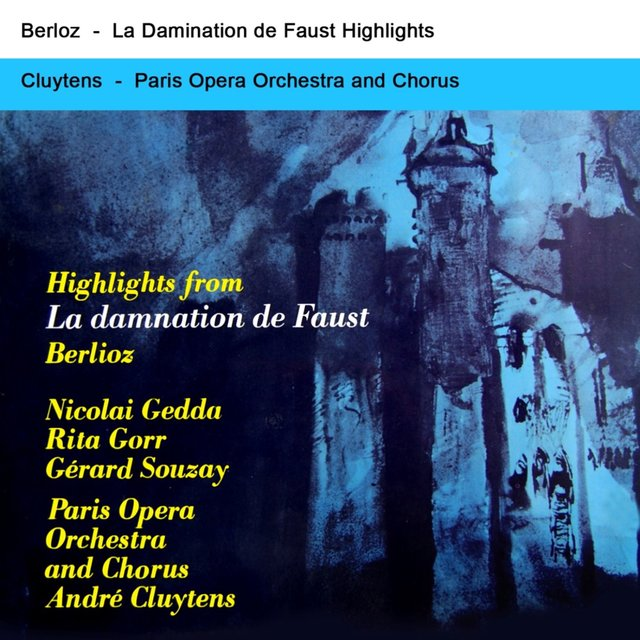 Highlights From La Damnation De Faust