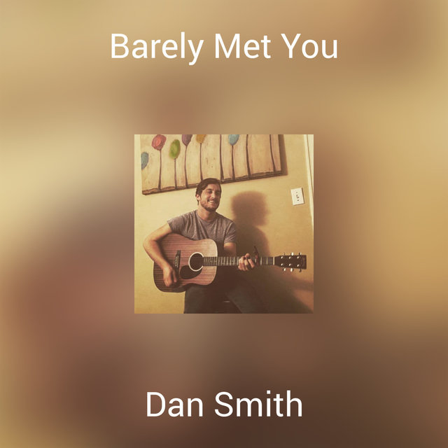 Barely Met You