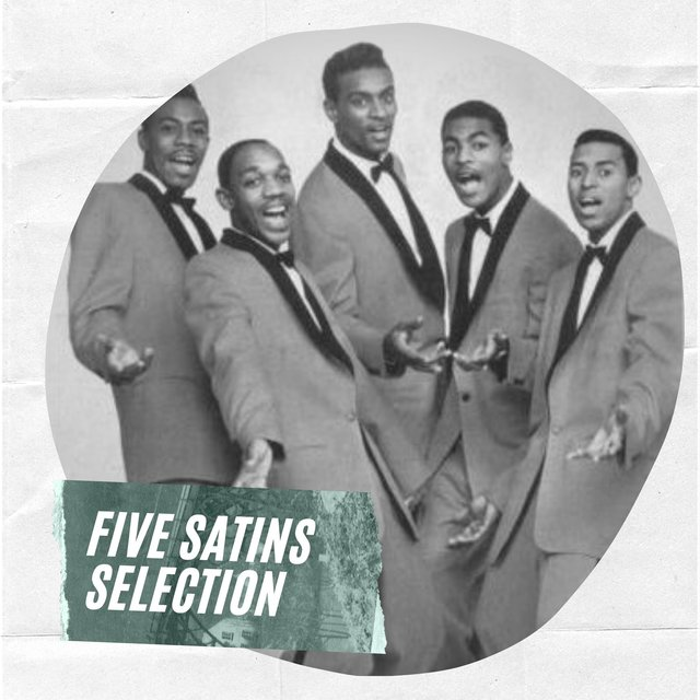 Five Satins Selection