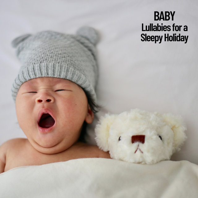 Baby: Lullabies for a Sleepy Holiday