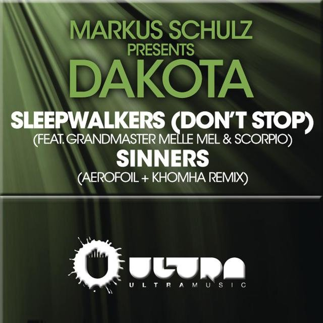 Sleepwalkers (Dont Stop) + Sinners (The Remixes)