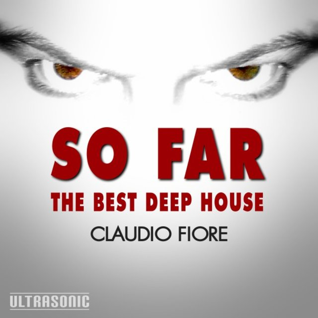 So Far: The Best Deep House