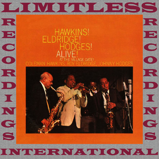 Hawkins! Eldridge! Hodges! Alive! At The Village Gate (Remastered Version)