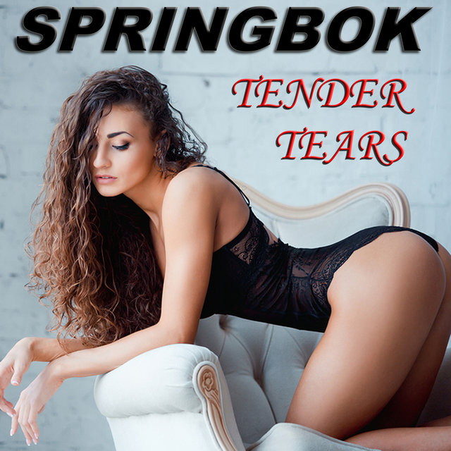 Springbok - Tender Tears
